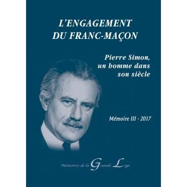 L'engagement de Franc-maçon - Mémoire III 2017